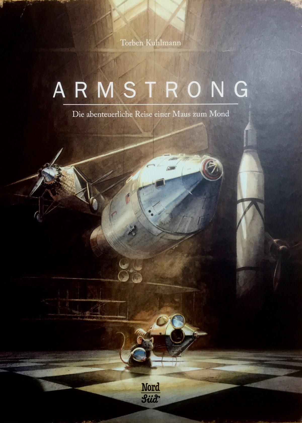 Titelbild des Kinderbuches ARMSTRONG von Torben Kuhlmann