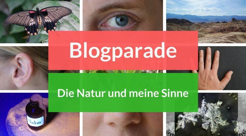 Blogparade: Die Natur und meine Sinne